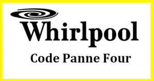 code panne Four whirpool ERREUR