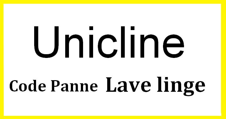 code panne lave linge UniclineERREUR